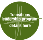 Transitions Leadership Program  -  details here